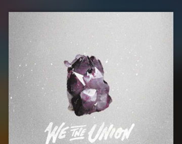 We the Union- Awesome New Music