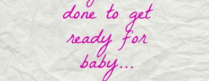 Things I'm Doing to Prepare for Baby
